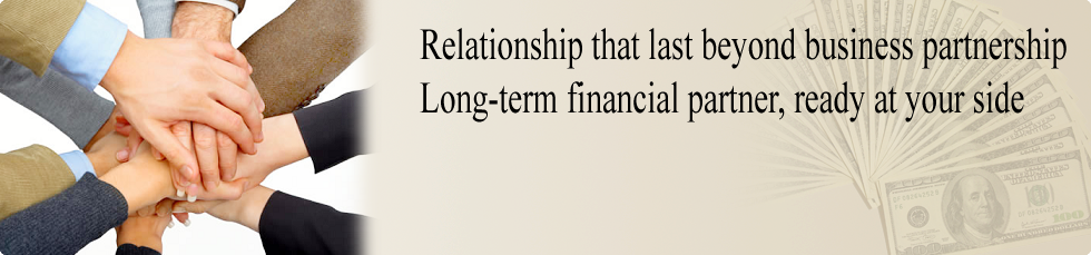 Relationship that last beyond business partnership, long term financial partner, ready at your side